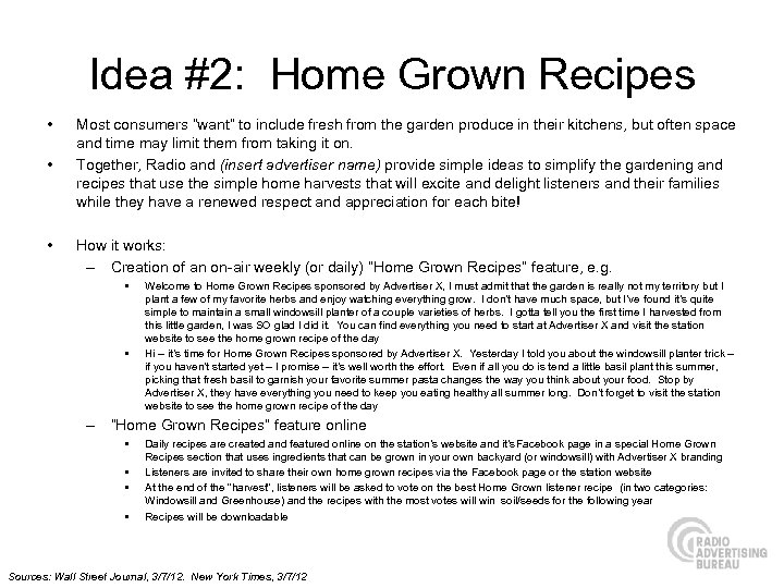 """Idea #2: Home Grown Recipes • • • Most consumers """"want"""" to include fresh"""
