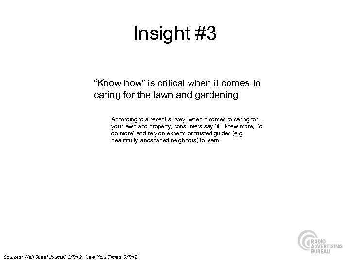 """Insight #3 """"Know how"""" is critical when it comes to caring for the lawn"""