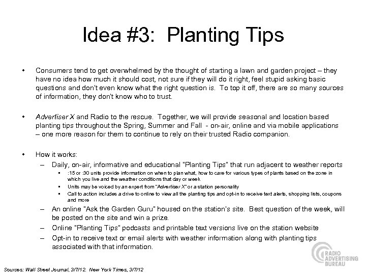 Idea #3: Planting Tips • Consumers tend to get overwhelmed by the thought of