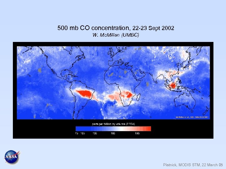 500 mb CO concentration, 22 -23 Sept 2002 W. Mc. Millan (UMBC) Platnick, MODIS