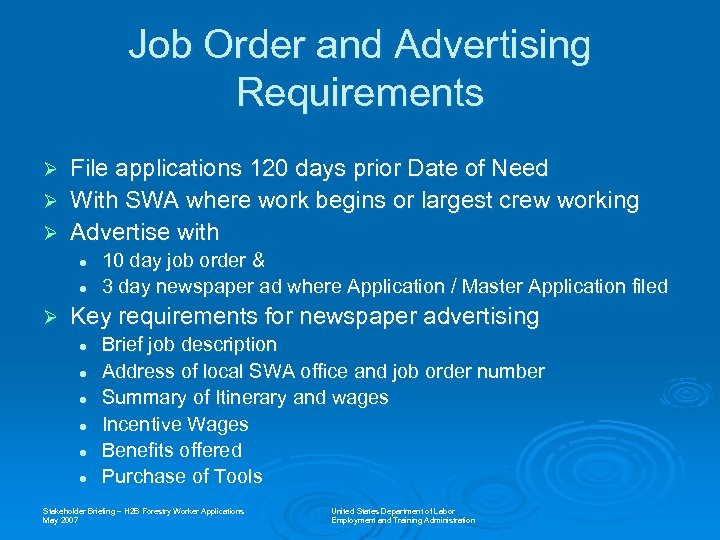 Job Order and Advertising Requirements Ø Ø Ø File applications 120 days prior Date