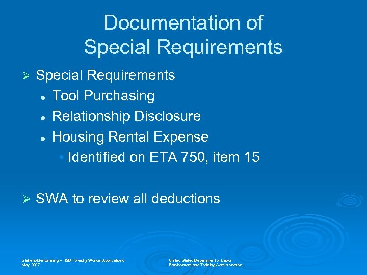 Documentation of Special Requirements Ø Special Requirements l Tool Purchasing l Relationship Disclosure l
