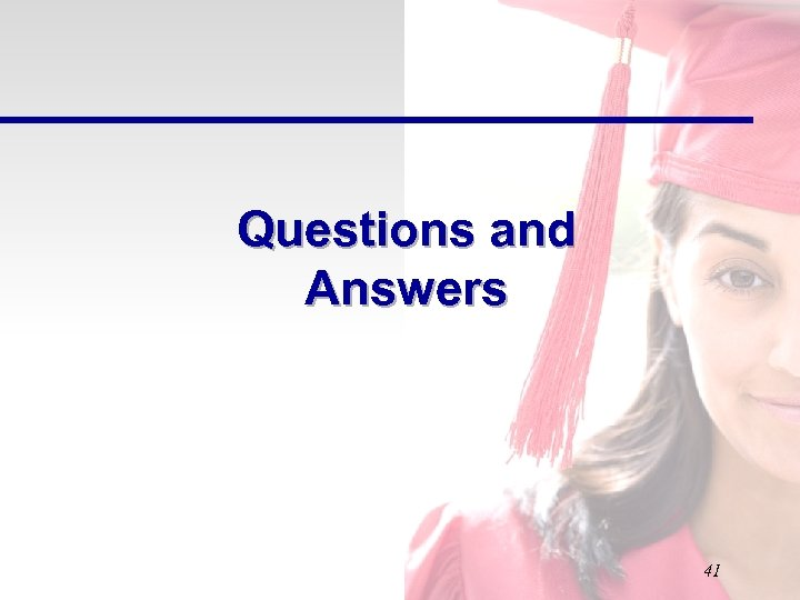 Questions and Answers 41