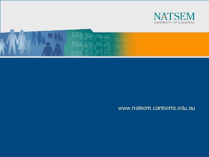 www. natsem. canberra. edu. au