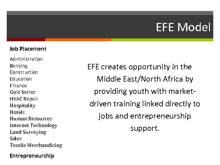 EFE Model Job Placement Administration Banking Construction Education Finance Gold Sector HVAC Repair Hospitality