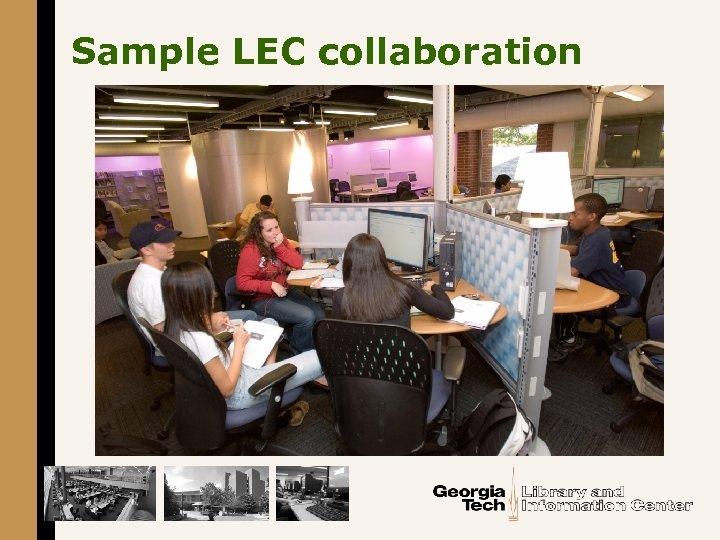 Sample LEC collaboration