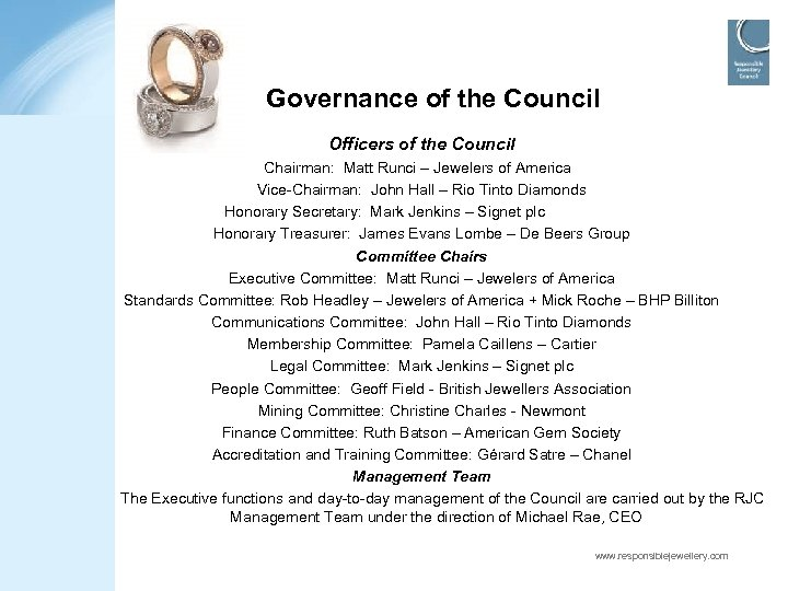 Governance of the Council Officers of the Council Chairman: Matt Runci – Jewelers of
