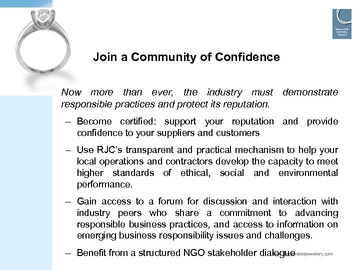 Join a Community of Confidence Now more than ever, the industry must demonstrate responsible