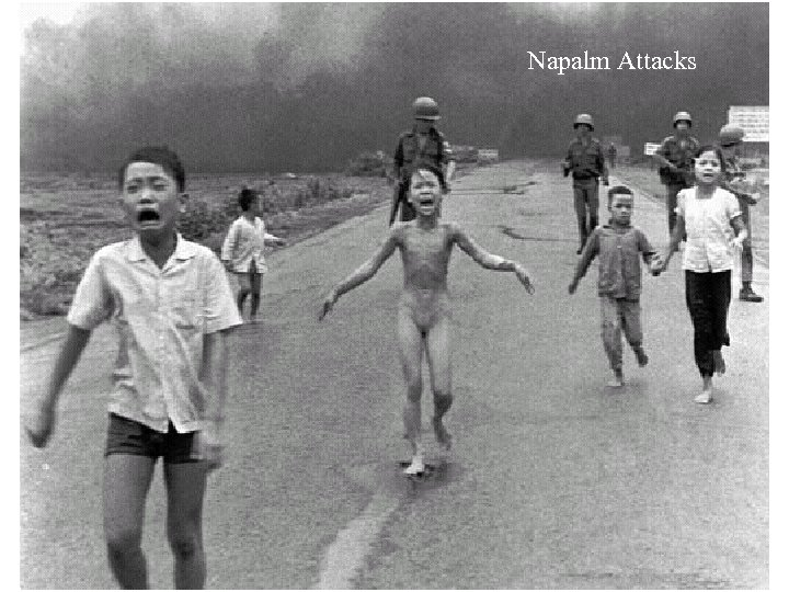 Napalm Attacks