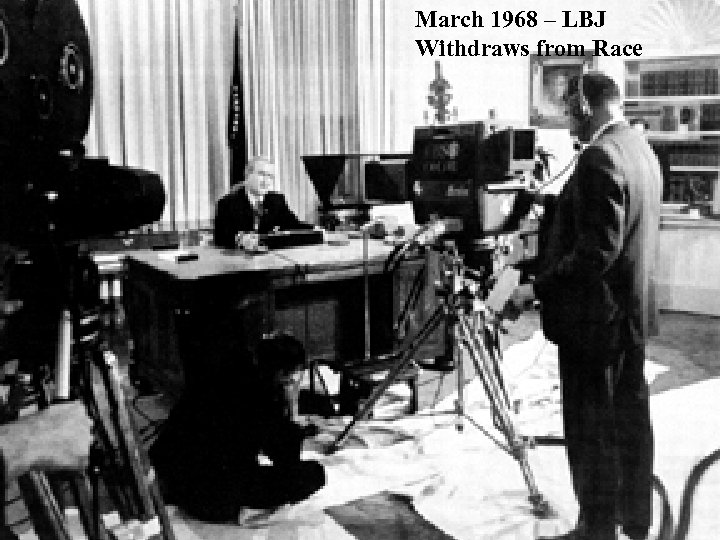 March 1968 – LBJ Withdraws from Race