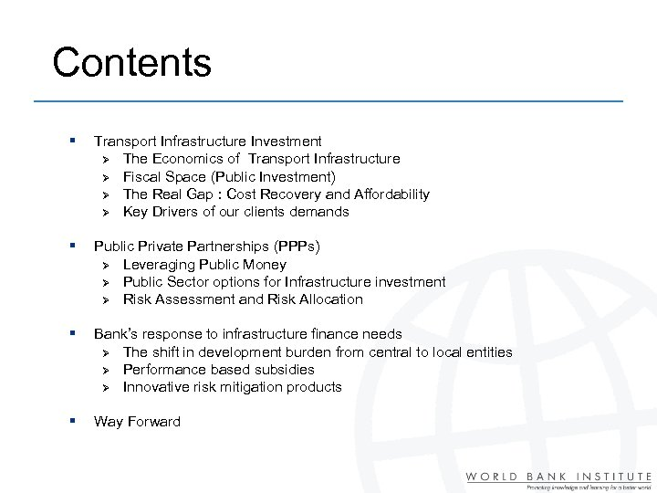 Contents § Transport Infrastructure Investment Ø The Economics of Transport Infrastructure Ø Fiscal Space