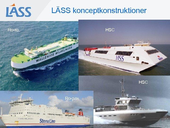 LÄSS konceptkonstruktioner Ro-ro HSC Ro-pax