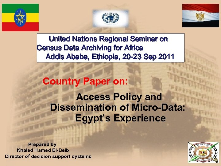 United Nations Regional Seminar on Census Data Archiving for Africa Addis Ababa, Ethiopia, 20