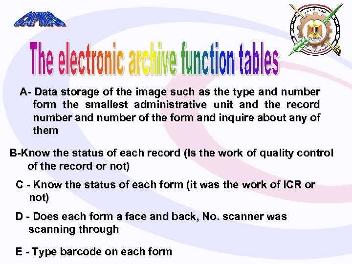 A- Data storage of the image such as the type and number form the