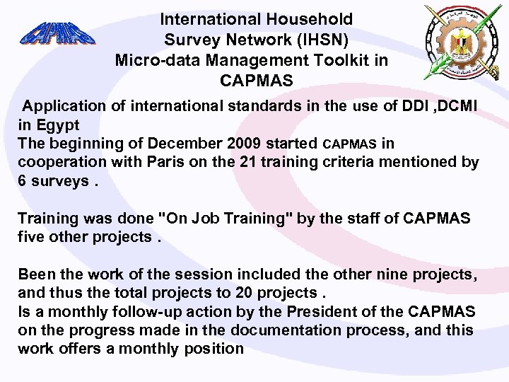 International Household Survey Network (IHSN) Micro-data Management Toolkit in CAPMAS Application of international standards
