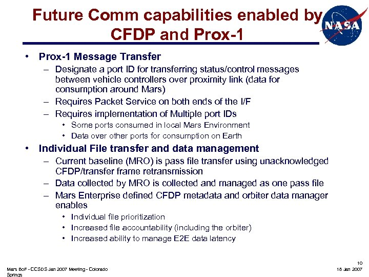 Future Comm capabilities enabled by CFDP and Prox-1 • Prox-1 Message Transfer – Designate