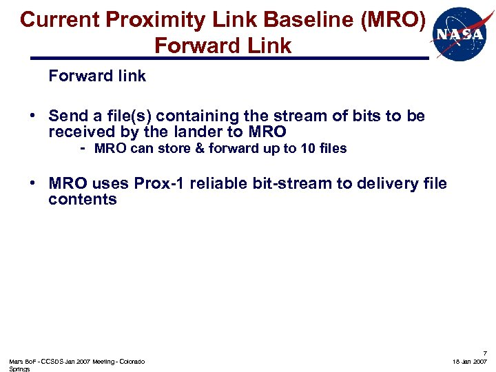 Current Proximity Link Baseline (MRO) Forward Link Forward link • Send a file(s) containing