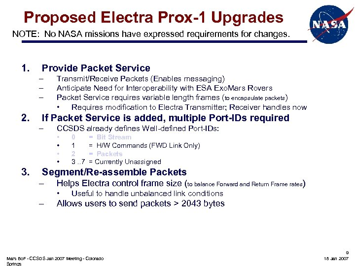 Proposed Electra Prox-1 Upgrades NOTE: No NASA missions have expressed requirements for changes. 1.