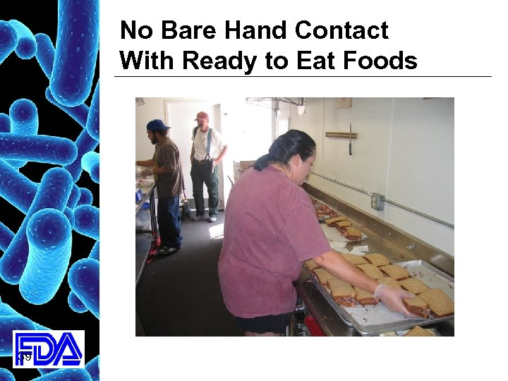 No Bare Hand Contact With Ready to Eat Foods 39