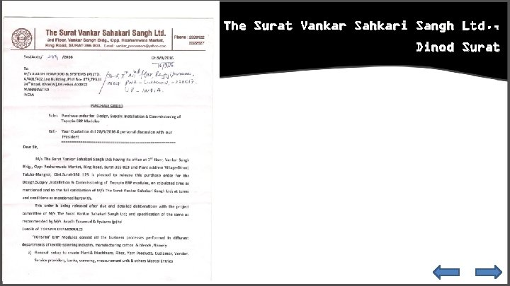 The Surat Vankar Sahkari Sangh Ltd. , Dinod Surat