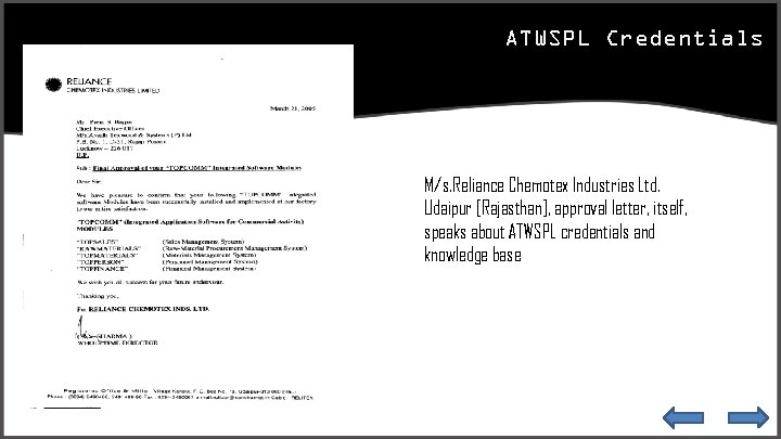 ATWSPL Credentials M/s. Reliance Chemotex Industries Ltd. Udaipur [Rajasthan], approval letter, itself, speaks about