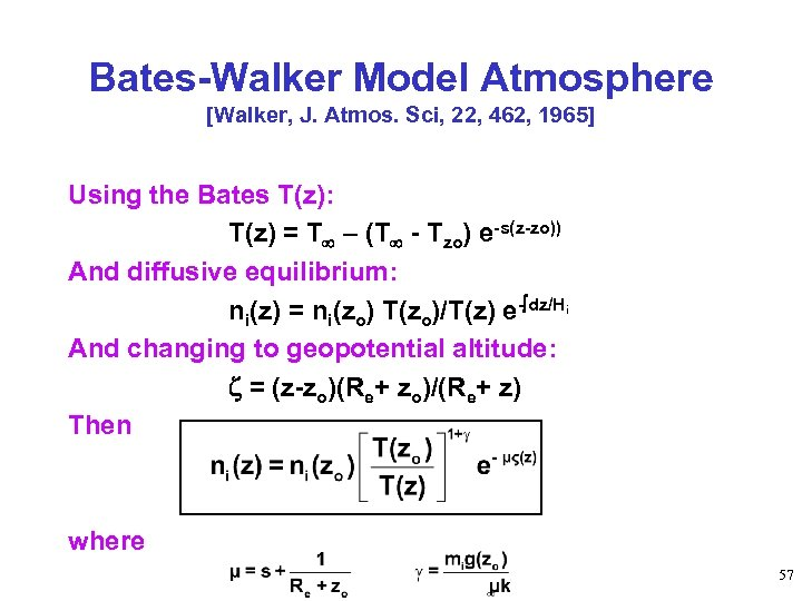 Bates-Walker Model Atmosphere [Walker, J. Atmos. Sci, 22, 462, 1965] Using the Bates T(z):