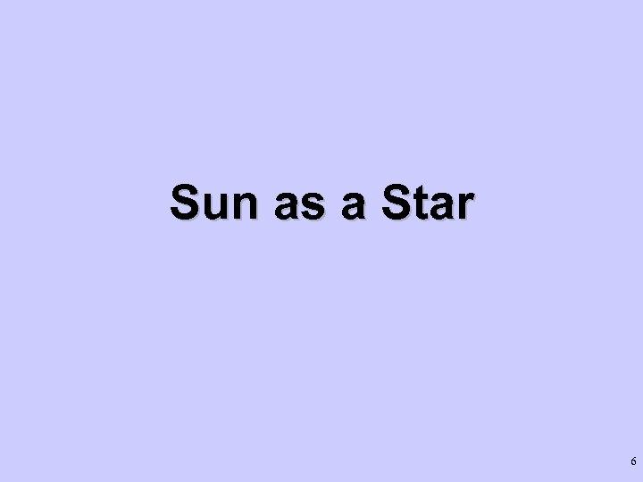 Sun as a Star 6