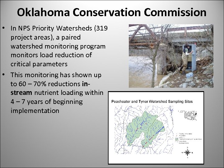Oklahoma Conservation Commission • In NPS Priority Watersheds (319 project areas), a paired watershed