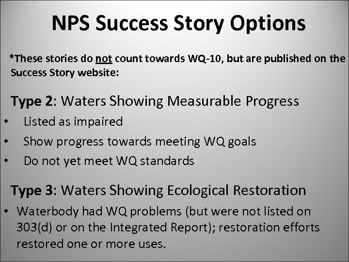 NPS Success Story Options *These stories do not count towards WQ-10, but are published