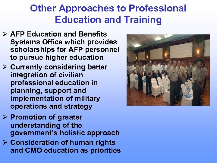 Other Approaches to Professional Education and Training Ø AFP Education and Benefits Systems Office