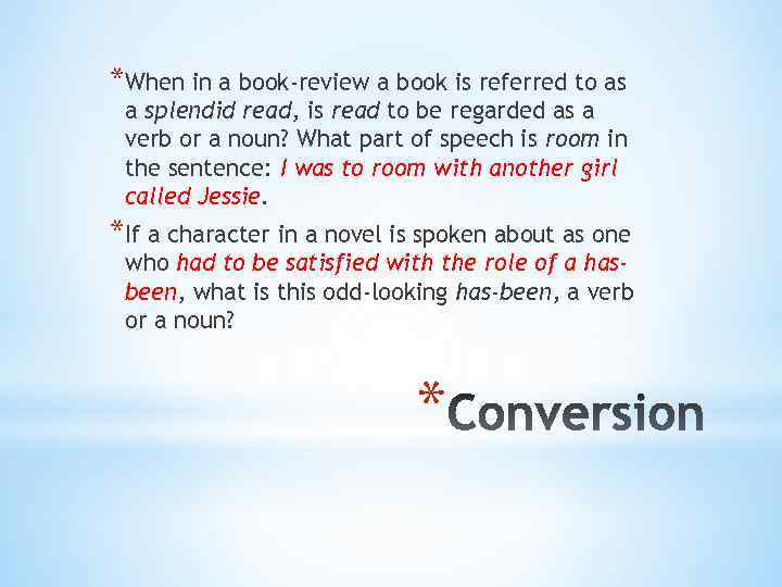 *When in a book-review a book is referred to as a splendid read, is