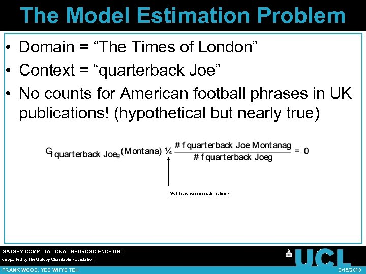 "The Model Estimation Problem • Domain = ""The Times of London"" • Context ="