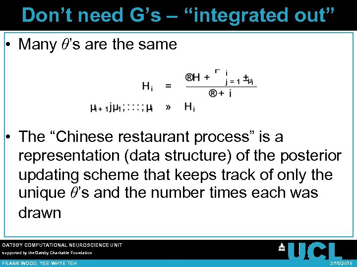 "Don't need G's – ""integrated out"" • Many µ's are the same • The"