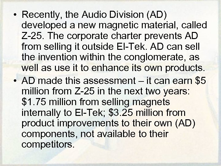 • Recently, the Audio Division (AD) developed a new magnetic material, called Z-25.