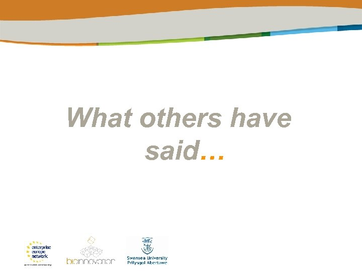 What others have said…