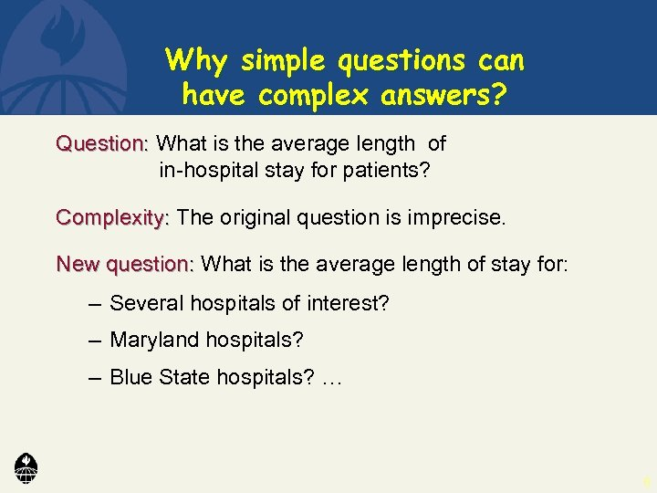 Why simple questions can have complex answers? Question: What is the average length of