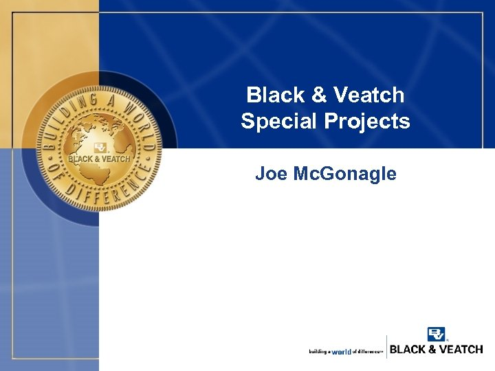 Black & Veatch Special Projects Joe Mc. Gonagle