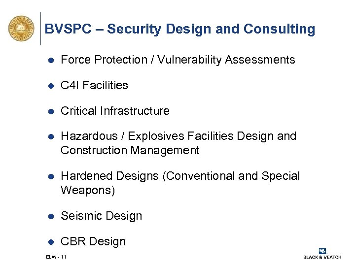 BVSPC – Security Design and Consulting l Force Protection / Vulnerability Assessments l C