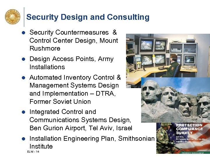 Security Design and Consulting l Security Countermeasures & Control Center Design, Mount Rushmore l