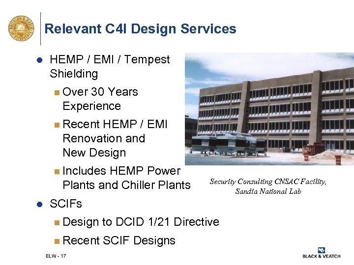 Relevant C 4 I Design Services l HEMP / EMI / Tempest Shielding n
