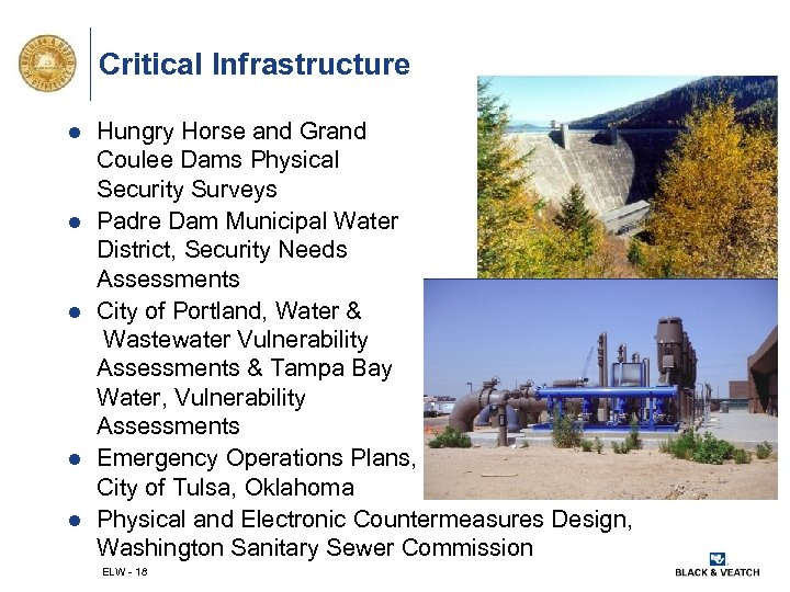 Critical Infrastructure l l l Hungry Horse and Grand Coulee Dams Physical Security Surveys