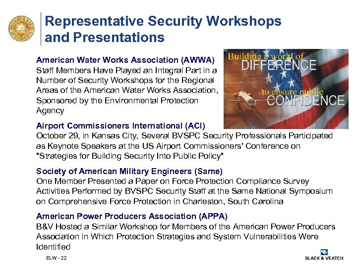 Representative Security Workshops and Presentations American Water Works Association (AWWA) Staff Members Have Played