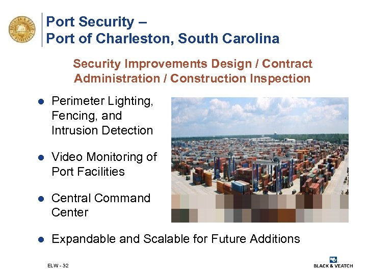 Port Security – Port of Charleston, South Carolina Security Improvements Design / Contract Administration