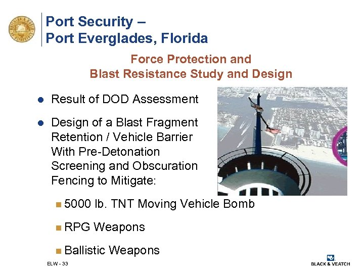 Port Security – Port Everglades, Florida Force Protection and Blast Resistance Study and Design
