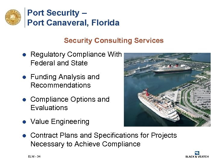 Port Security – Port Canaveral, Florida Security Consulting Services l Regulatory Compliance With Federal