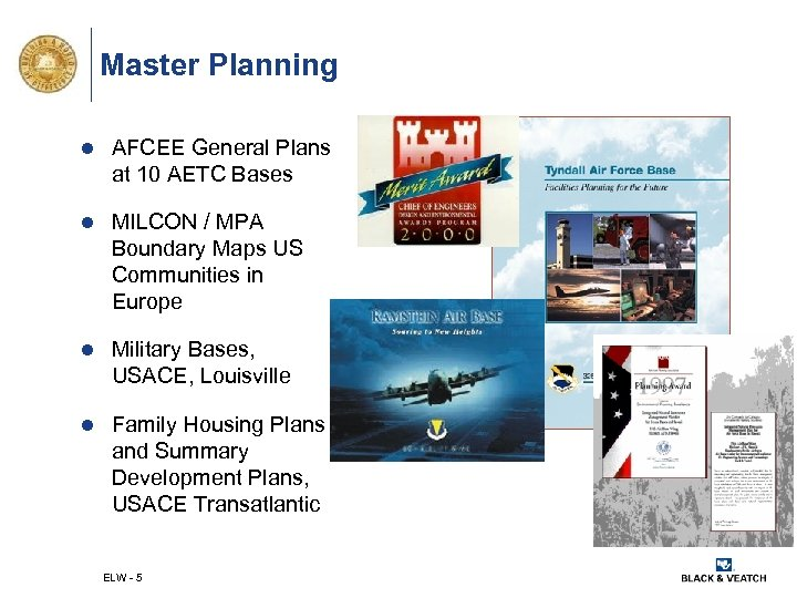 Master Planning l AFCEE General Plans at 10 AETC Bases l MILCON / MPA