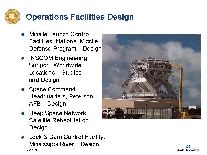 Operations Facilities Design l Missile Launch Control Facilities, National Missile Defense Program – Design