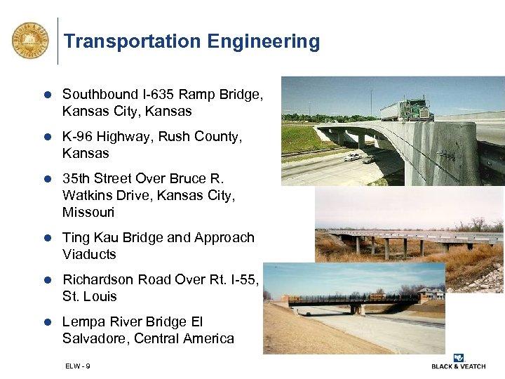 Transportation Engineering l Southbound I-635 Ramp Bridge, Kansas City, Kansas l K-96 Highway, Rush