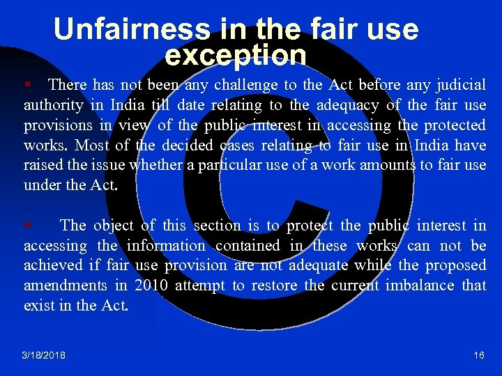 Unfairness in the fair use exception § There has not been any challenge to