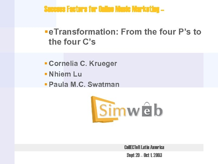 Success Factors for Online Music Marketing – § e. Transformation: From the four P's